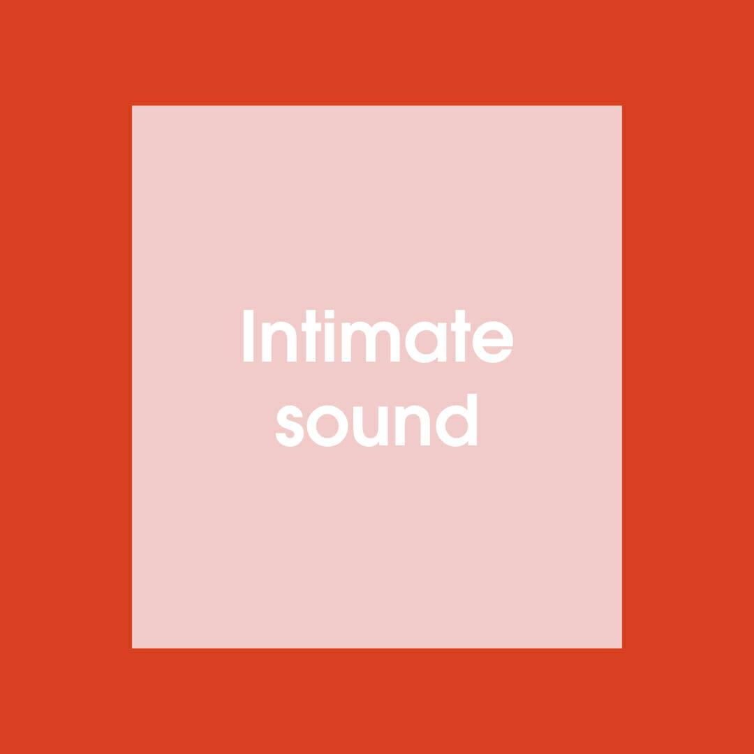 Intimate sound